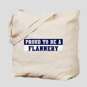Proud to be Flannery Tote Bag