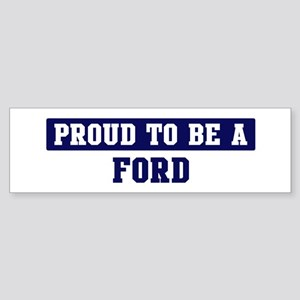 Proud to be Ford Bumper Sticker
