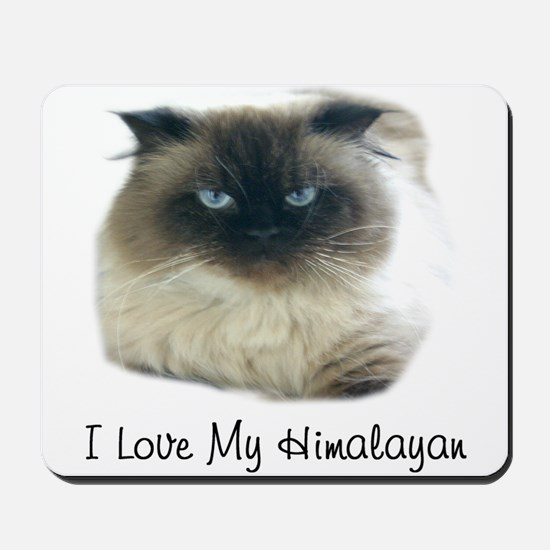 I Love My Himalayan Mousepad