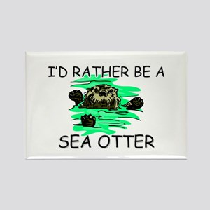 I'd Rather Be A Sea Otter Rectangle Magnet