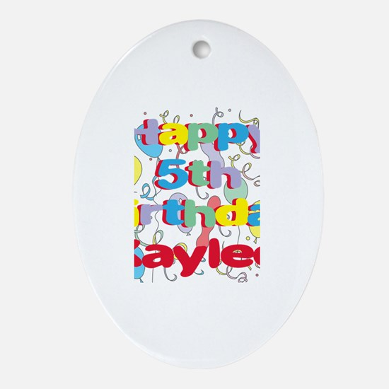 Kaylee's 5th Birthday Oval Ornament