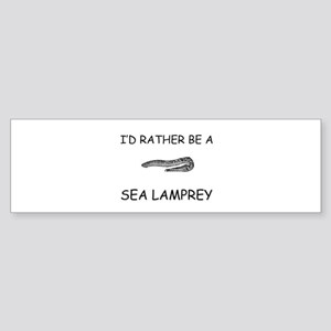 I'd Rather Be A Sea Lamprey Bumper Sticker