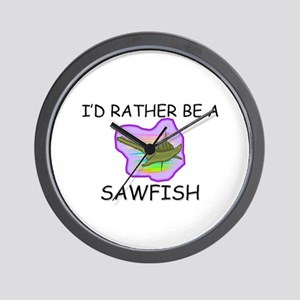 I'd Rather Be A Sawfish Wall Clock