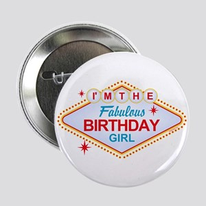 "Las Vegas Birthday Girl 2.25"" Button"