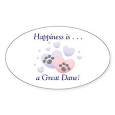 Happiness is...a Great Dane Oval Sticker