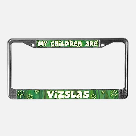 My Children Vizsla License Plate Frame
