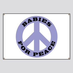 Babies For Peace Banner