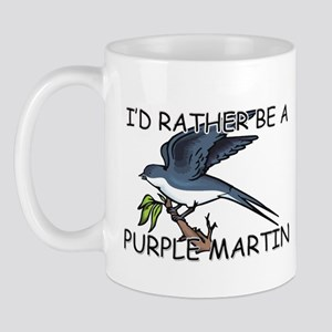 I'd Rather Be A Purple Martin Mug