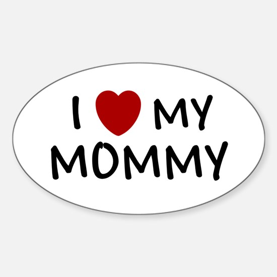 MOTHER'S DAY GIFT I LOVE MY M Oval Decal