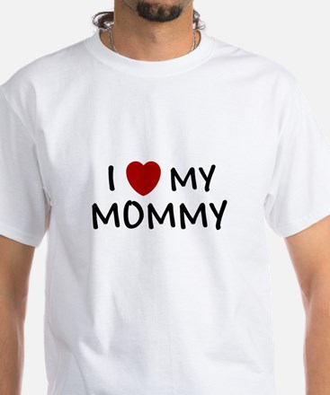 MOTHER'S DAY GIFT I LOVE MY M White T-Shirt