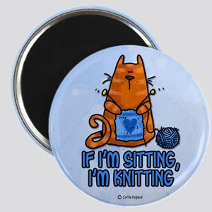 if i'm sitting, i'm knitting Magnet