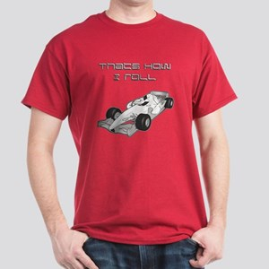 'That's how I roll' Racing Dark T-Shirt