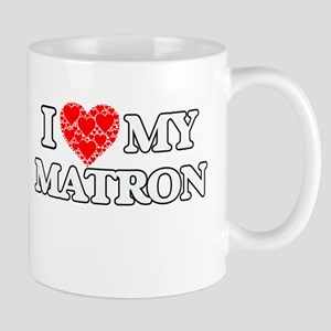 I Love my Matron Mugs