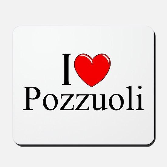 """I Love (Heart) Pozzuoli"" Mousepad"