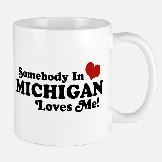 Somebody in Michigan Loves me Mug