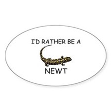 I'd Rather Be A Newt Oval Sticker