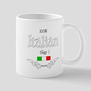 100% ITALIAN SEXY Mug