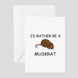 I'd Rather Be A Muskrat Greeting Cards (Pk of 10)