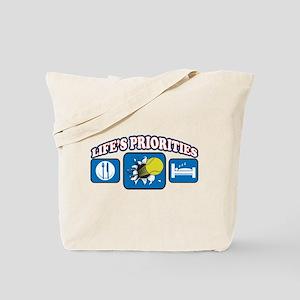 Life's Priorities Tennis 2 Tote Bag