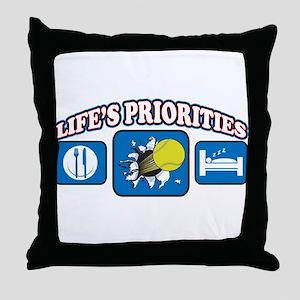 Life's Priorities Tennis 2 Throw Pillow