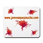 www.jenvasquezsucks.com Mousepad