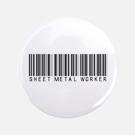 "Sheet Metal Worker Barcode 3.5"" Button (100 pack)"