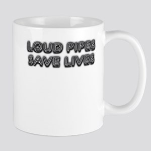 Loud pipes save lives Mug