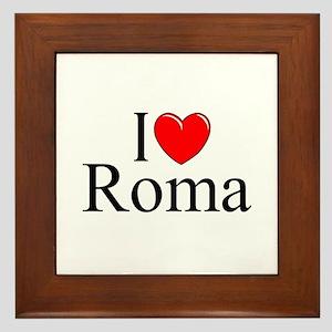 """""""I Love (Heart) Roma"""" Framed Tile"""