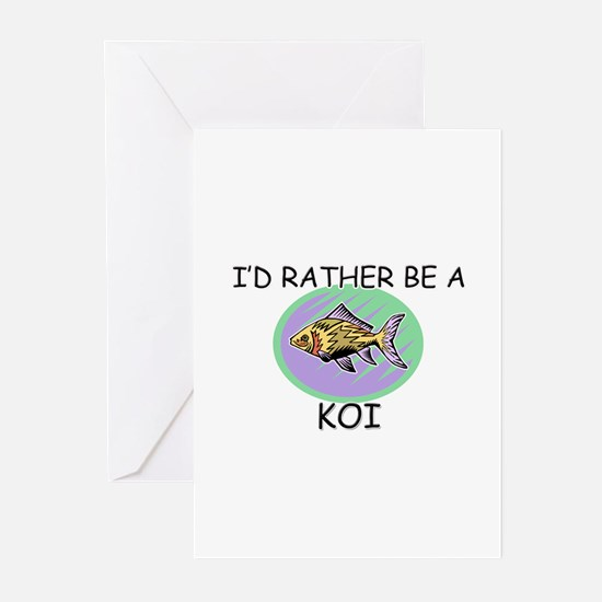 I'd Rather Be A Koi Greeting Cards (Pk of 10)