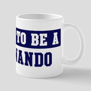 Proud to be Fernando Mug