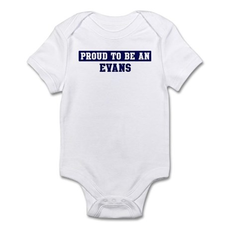 Proud to be Evans Infant Bodysuit