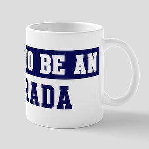 Proud to be Estrada Mug