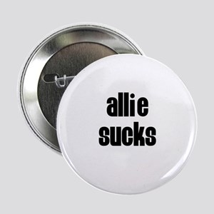 Allie Sucks Button