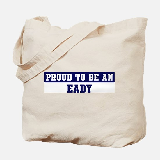 Proud to be Eady Tote Bag