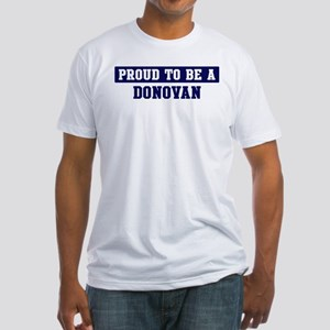 Proud to be Donovan Fitted T-Shirt
