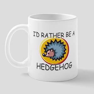 I'd Rather Be A Hedgehog Mug