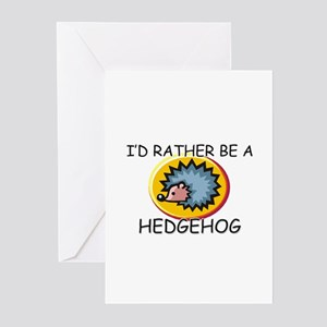 I'd Rather Be A Hedgehog Greeting Cards (Pk of 10)