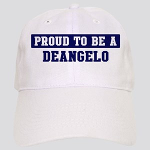 Proud to be Deangelo Cap