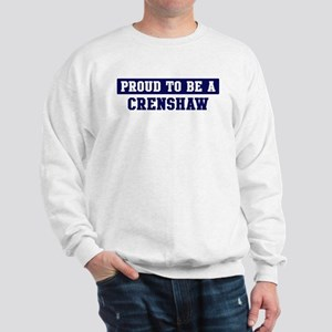 Proud to be Crenshaw Sweatshirt
