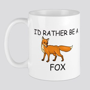 I'd Rather Be A Fox Mug