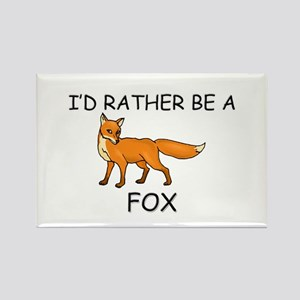 I'd Rather Be A Fox Rectangle Magnet