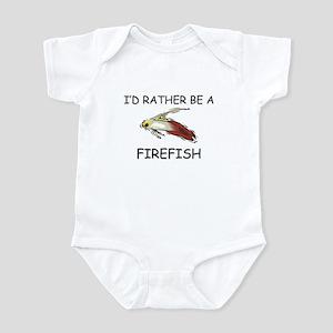 I'd Rather Be A Firefish Infant Bodysuit