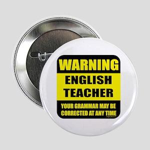 "Warning english teacher sign 2.25"" Button"