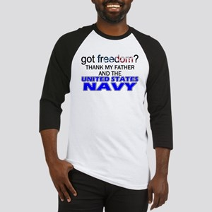Got Freedom? Navy (Father) Baseball Jersey