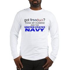 Got Freedom? Navy (Husband) Long Sleeve T-Shirt