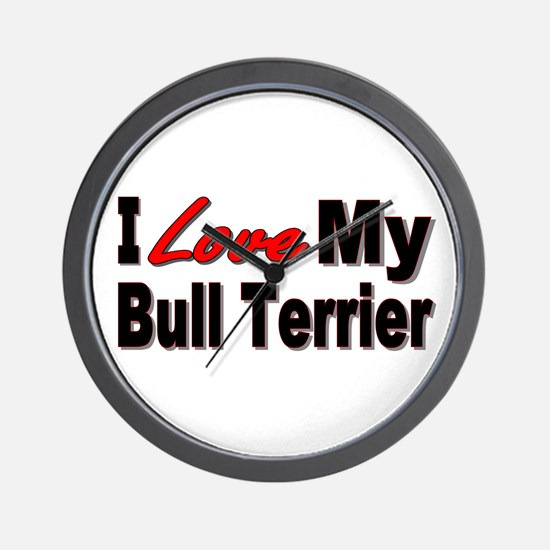 I Love My Bull Terrier Wall Clock