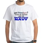 Got Freedom? Navy (Mother) White T-Shirt