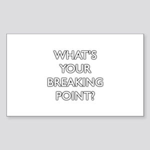 Breaking Point Rectangle Sticker