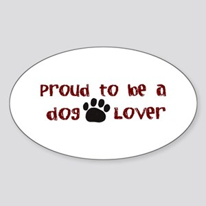 Proud Dog Lover Oval Sticker
