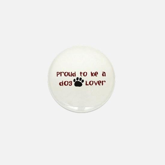 Proud Dog Lover Mini Button